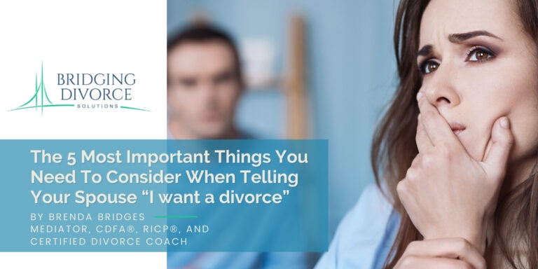 """The 5 Most Important Things You Need To Consider When Telling Your Spouse """"I want a divorce"""" 
